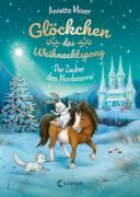 Loewe Glöckchen, das Weihnachtspony - Der Zauber des Nordsterns