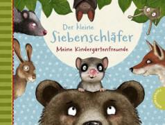 Der kleine Siebenschläfer: Meine Kindergartenfreunde, Gebundenes Buch, 96 Seiten, ab 3 Jahren