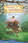 Ponyhof Apfelblüte 15 - Glaub an dich, Juli