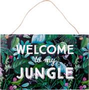 Gartenschild Welcome to ... I love my Jungle (Garden)